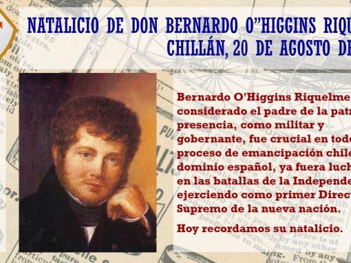 Hoy 20 de Agosto recordamos el natalicio de Bernardo O´Higgins